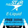 300ml E-Liquid FREE + 15% off Code on orders over £20 at Bluestar