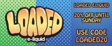 20% Off Loaded E Liquid at Gourmet eLiquid