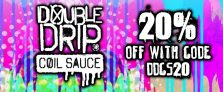 20% Off Double Drip Coil Sauce at Gourmet eLiquid