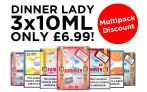Dinner Lady Multipacks – 3x10ml for £6.99 at TABlites
